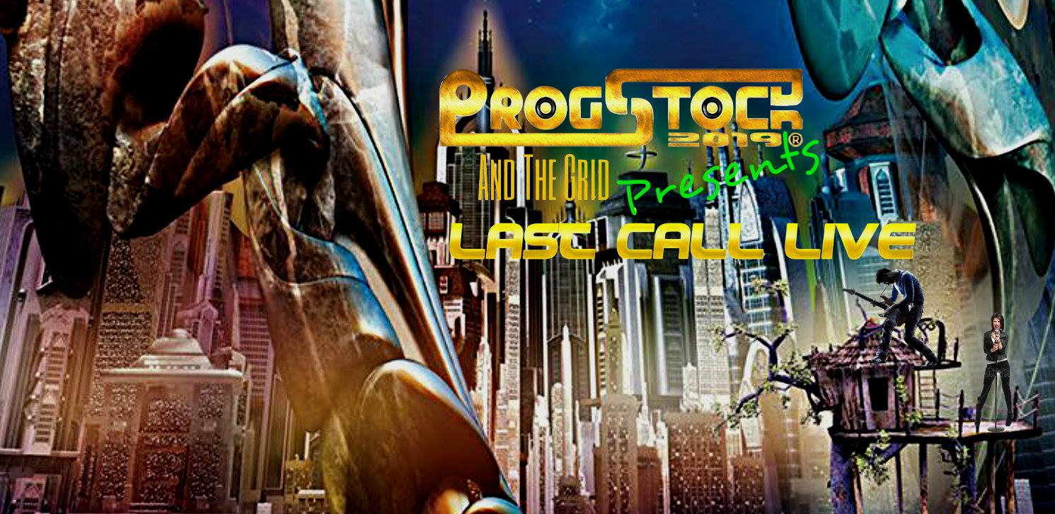 Last Call Live at ProgStock 2019